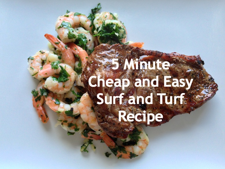 Cheap and Easy 5 Minute Surf and Turf Recipe