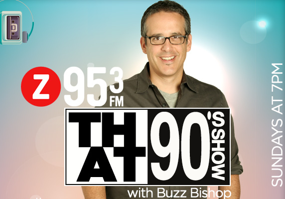 Buzz Bishop on That 90s Show on Z95-3