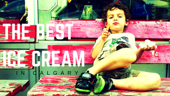 The Best Ice Cream In Calgary