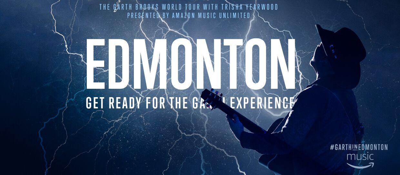 #GarthinEdmonton